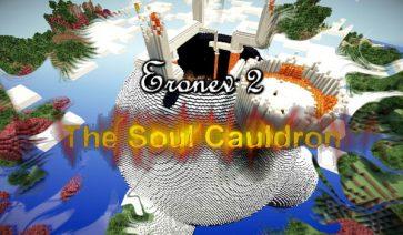 Eronev 2: The Soul Cauldron Map para Minecraft 1.7.2