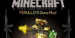 Ferullo's Guns Mod para Minecraft 1.6.2