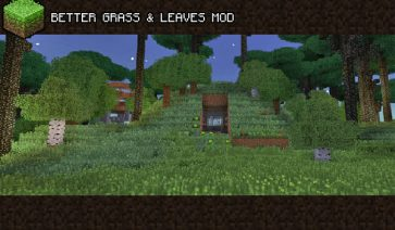 Better Grass and Leaves Mod para Minecraft 1.6.2 y 1.6.4