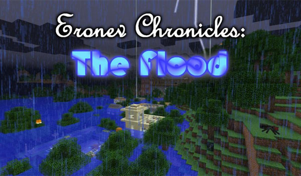 Eronev Chronicles: The Flood Map para Minecraft 1.7.2