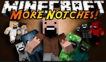 More Notches Mod para Minecraft 1.6.2