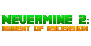 NeverMine 2: Advent Of Ascension Mod para Minecraft 1.7.10