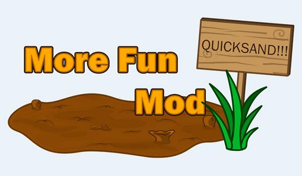 More Fun Quicksand Mod para Minecraft 1.7.10
