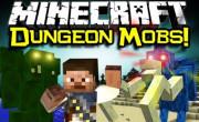 Dungeon Mobs Mod para Minecraft 1.7.10