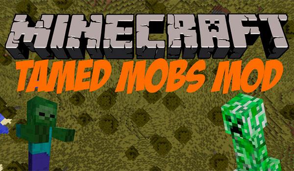 Tamed Mobs Mod para Minecraft 1.7.10