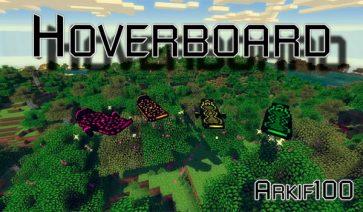 Arkif's Hoverboard Mod para Minecraft 1.7.10