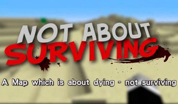 Not About Surviving Map para Minecraft 1.8