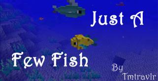 Just a Few Fish Mod para Minecraft 1.8