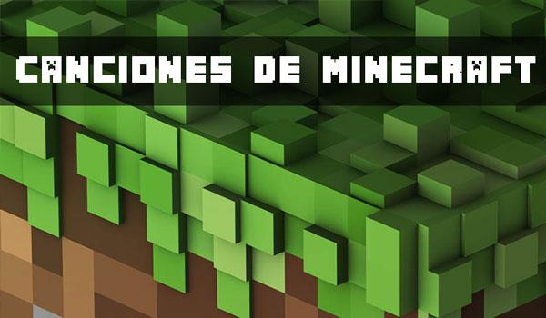 Canciones Minecraft