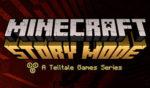 Se puede descargar gratis Minecraft Story Mode para Android e iOS por tiempo limitado.