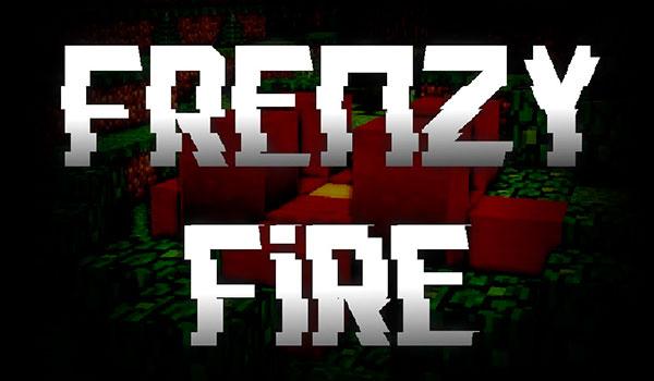 Frenzy Fire