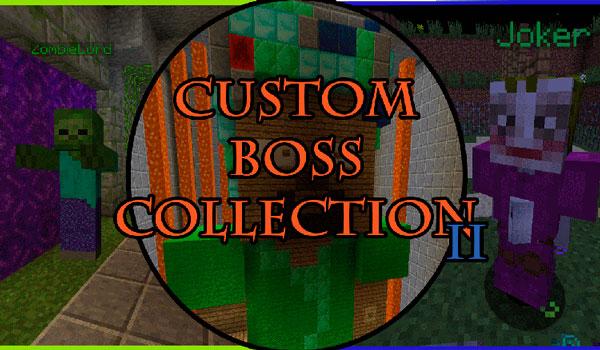 Custom Boss Collection Map