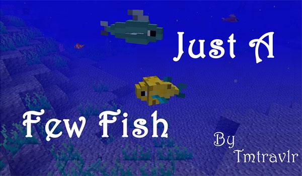 Just a Few Fish Mod para Minecraft 1.12