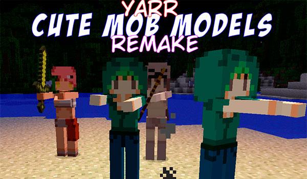Yarr Cute Mob Models Mod para Minecraft 1.12