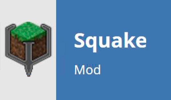 Squake Mod para Minecraft 1.12, 1.12.1 y 1.12.2