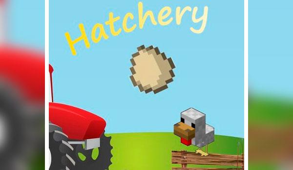 Hatchery Mod para Minecraft 1.12.2