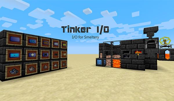Tinker I/O Mod para Minecraft 1.12, 1.12.1 y 1.12.2