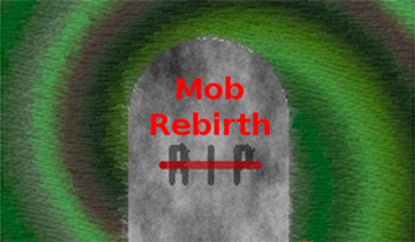 Mob Rebirth 1.15
