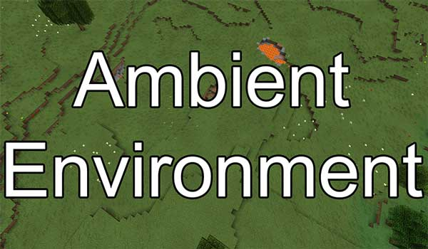Ambient Environment 1.15.2