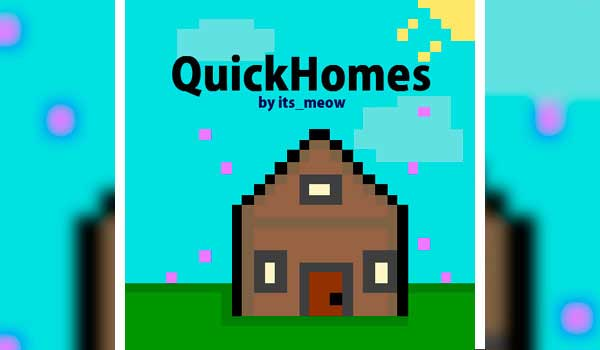 Quick Homes 1.16.1 y 1.16.2