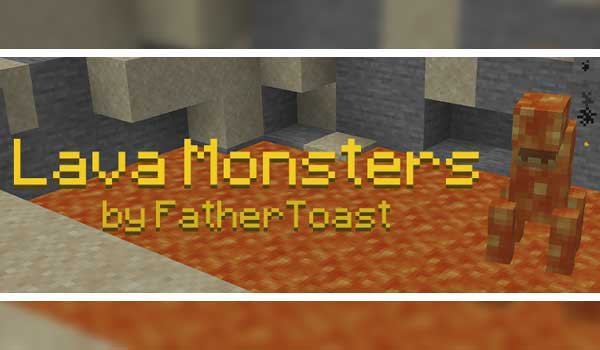 Lava Monsters 1.16.1, 1.16.2 y 1.16.3