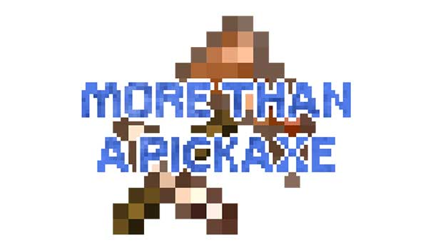 More Than A Pickaxe 1.16.1 y 1.16.3