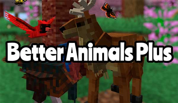 Better Animals Plus 1.16.3 y 1.16.4