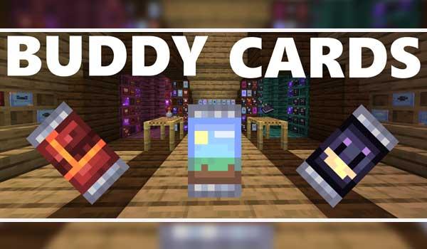 Buddycards 1.16.4 y 1.16.5