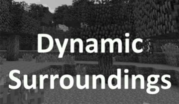 Dynamic Surroundings 1.16.4 y 1.16.5