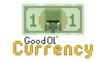 Good Ol' Currency 1.16.4
