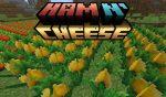 Ham N' Cheese Mod 1.16.5