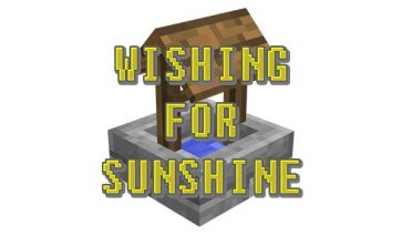 Wishing for Sunshine 1.16.4 y 1.16.5