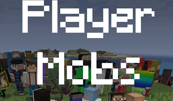 Player Mobs 1.16.3, 1.16.4 y 1.16.5