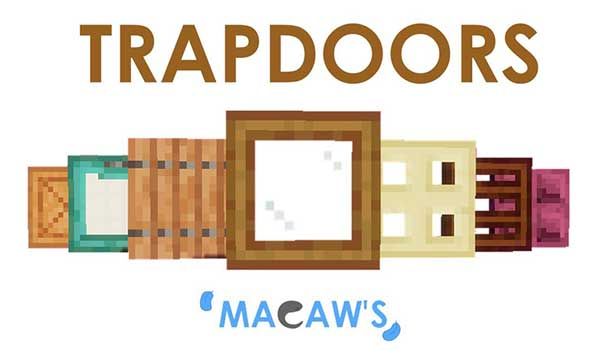 Macaw's Trapdoors 1.17.1